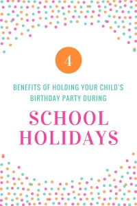 Kids Birthday Party During School Holidays